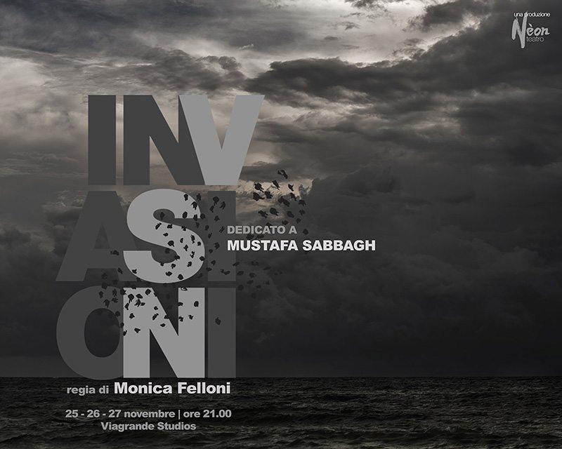 Invasioni, Mustafa Sabbagh, NèonTeatro